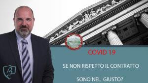 Covid19: se non adempio al contratto sono nel giusto?