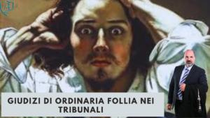 GIUDIZI DI ORDINARIA FOLLIA